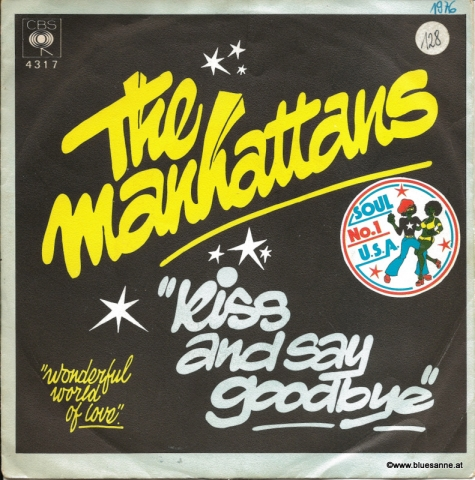 The Manhattans‎– Kiss And Say Goodbye 1976
