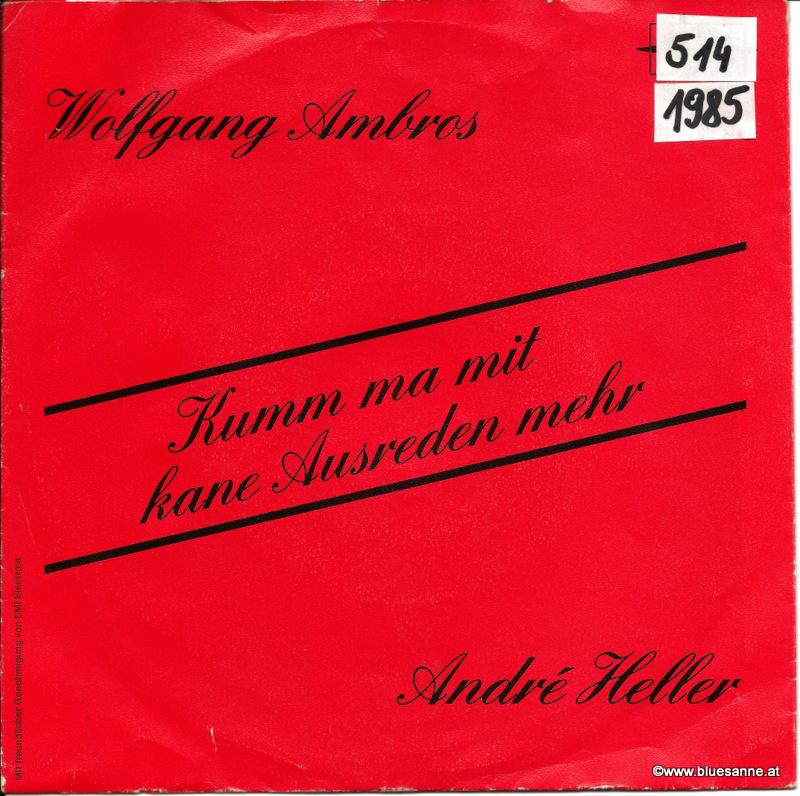 Wolfgang Ambros  André Heller – Kumm ma mit kane Ausreden mehr 1985 Single