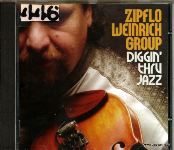 Zipflo Weinrich Group – Diggin Thru Jazz 1999 CD