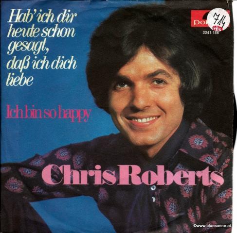 Chris Roberts – Hab ich dir heute schon gesagt, daß ich Dich liebe 1971 Single