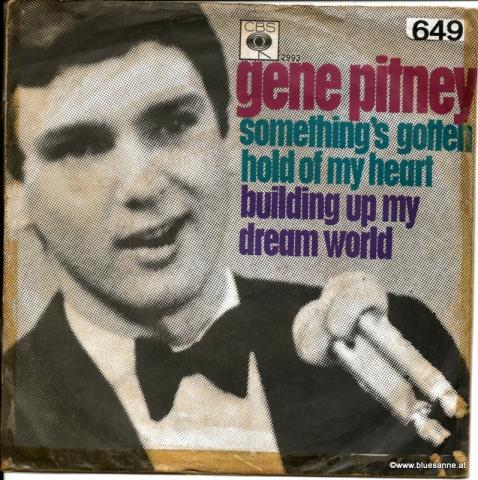 Gene Pitney – Somethings Gotten Hold Of My Heart 1967 Single