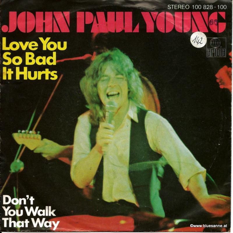 John Paul Young Love you so bad it hurts 1979 Single