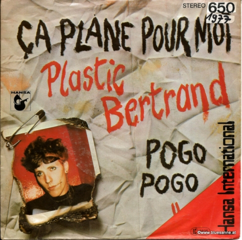Plastic Bertrand Ca plane pour moi 1977 Single