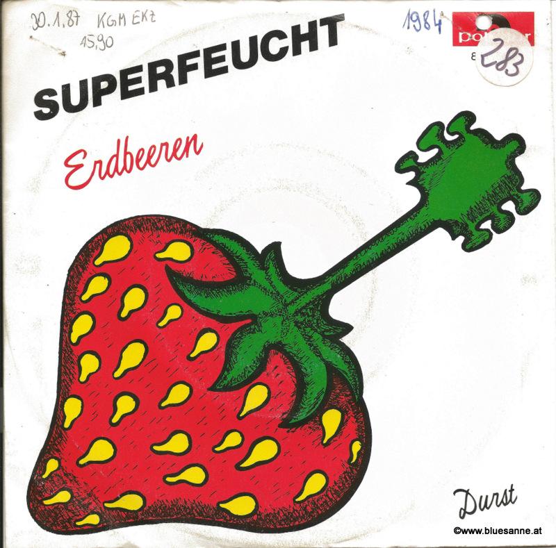Superfeucht Erdbeeren 1984 Single