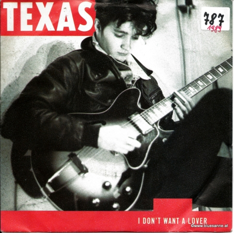 Texas I dont want a lover 1989 Single