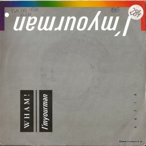 Wham I´m your man 1985 Single